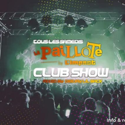 Before LA PAILLOTE CLUB SHOW by Dj Lil Back Samedi 26 septembre 2020