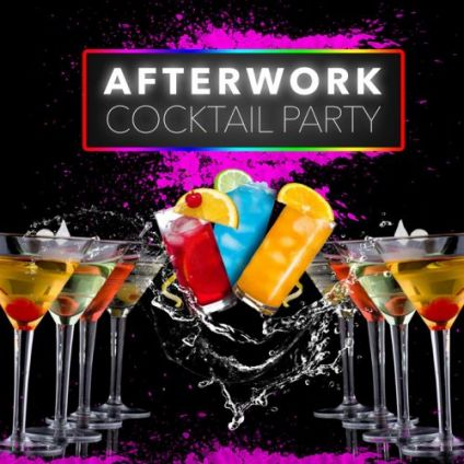 After Work Cocktail Party : Afterwork & Party Lundi 01 Novembre 2021