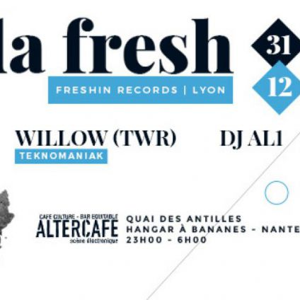 Before Nouvel An w/ Da Fresh, Willow (TWR), DJ Al1 Samedi 31 decembre 2016