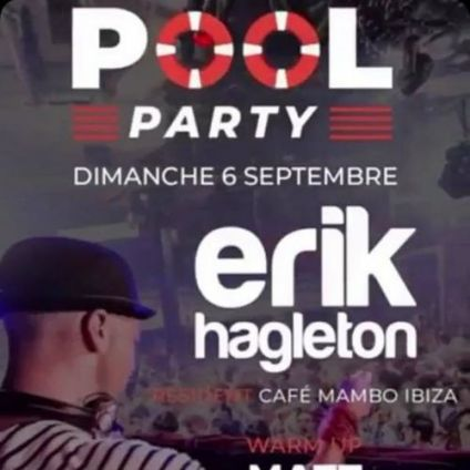 After Work #POOLPARTY en Dj Set ERIK HAGLETON @ Camping U Stabiacciuchaque  Dimanche 06 septembre 2020